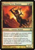 炎樹族のシャーマン/Burning-Tree Shaman(GPT)【英語】