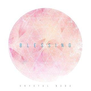 Crystal Nada / Blessing
