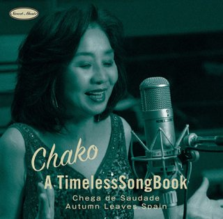 A TimelessSongBook/CHAKO