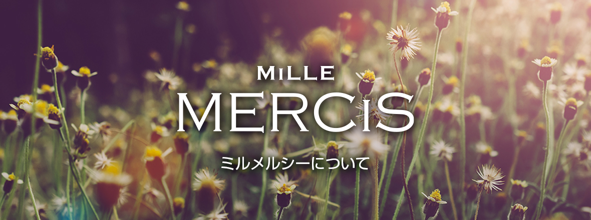 ABOUT MiLLE MERCiS
