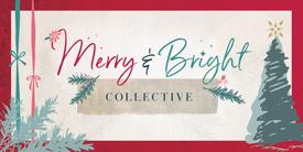 Merry & Bright COLLECTIVE   メリーアンドブライトコレクティブ