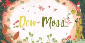 Dew & Moss デューアンドモス
