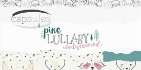 CAPSULE - Pine Lullaby Rediscovered  カプセルーパインララバイ リディスカバード