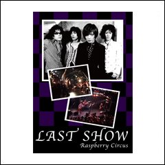 DVD/LAST SHOW/RaspberryCircus