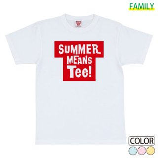 SUMMER MEANS Tee!