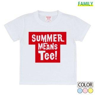 Kid's SUMMER MEANS Tee!