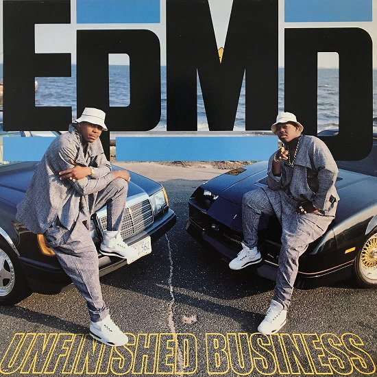 EPMD / UNFINISHED BUSINESS