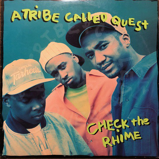 A TRIBE CALLED QUEST / CHECK THE RHIME