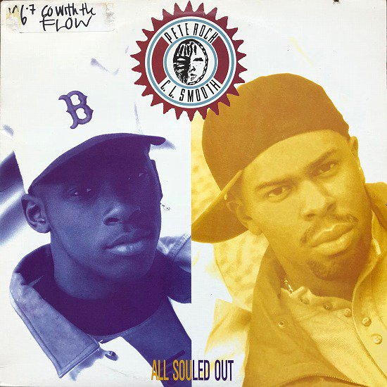 PETE ROCK & C.L. SMOOTH /ALL SOULED OUT ( US Original )