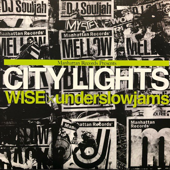 WISE × UNDERSLOWJAMS / CITY LIGHTS