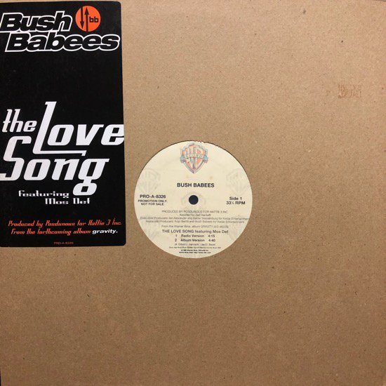 BUSH BABEES / THE LOVE SONG (US PROMO ONLY)