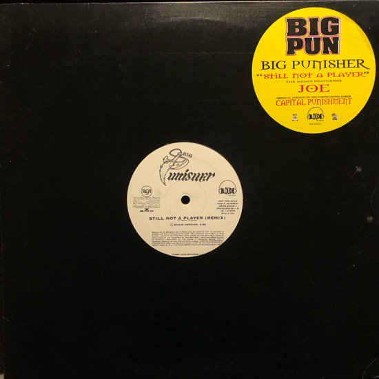 BIG PUNISHER / STILL NOT A PLAYER REMIX (PROMO)