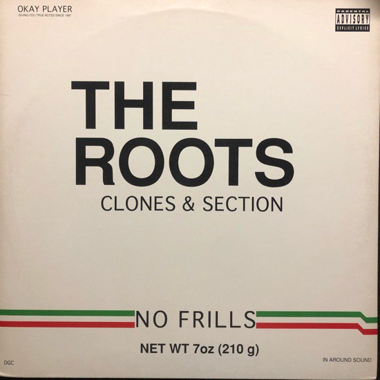 THE ROOTS / CLONES & SECTION
