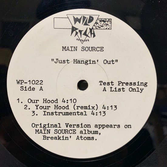 MAIN SOURCE / JUST HANGIN' OUT b/w LIVE AT THE BARBEQUE ( 91 US Original TEST PRESSING!! )