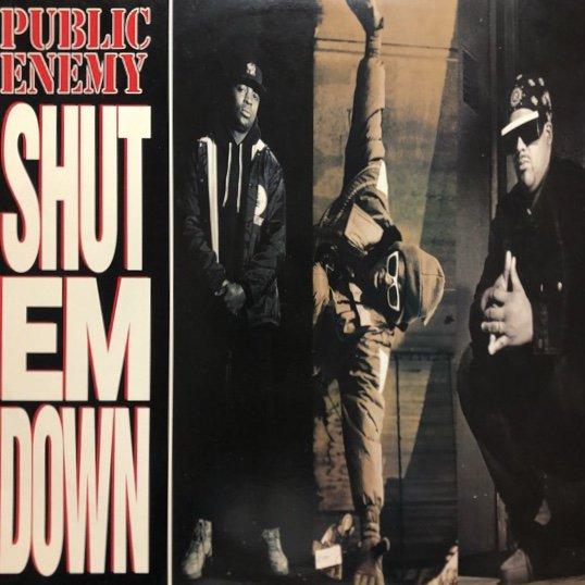 PUBLIC ENEMY / SHUT EM DOWN (91 US Original )