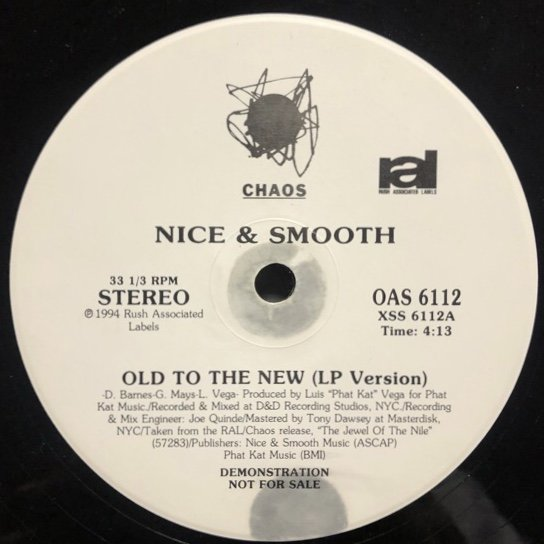 NICE & SMOOTH / OLD TO THE NEW b/w BLUNTS ( Promo )
