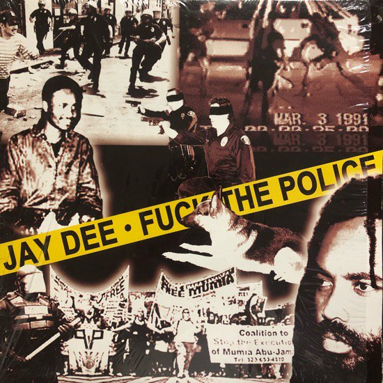 JAY DEE / FUCK THE POLICE