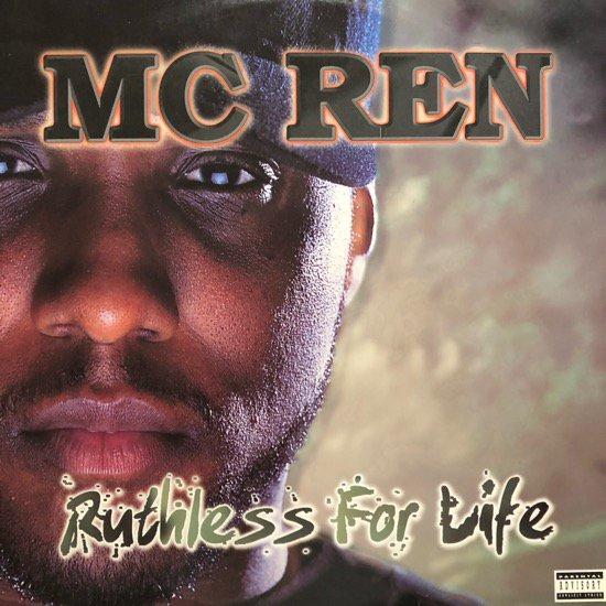 MC REN / RUTHLESS FOR LIFE (98 US ORIGINAL)