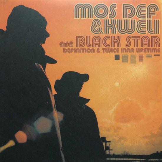MOS DEF & KWELI ARE BLACK STAR / DEFINITION b/w TWICE INNA LIFETIME