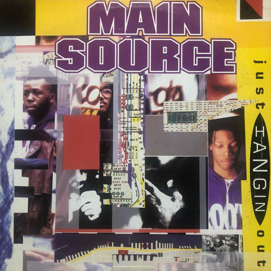MAIN SOURCE / JUST HANGIN' OUT b/w LIVE AT THE BARBEQUE (91 US ORIGINAL)