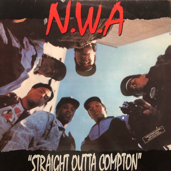 N.W.A / STRAIGHT OUTTA COMPTON (1988 US ORIGINAL)