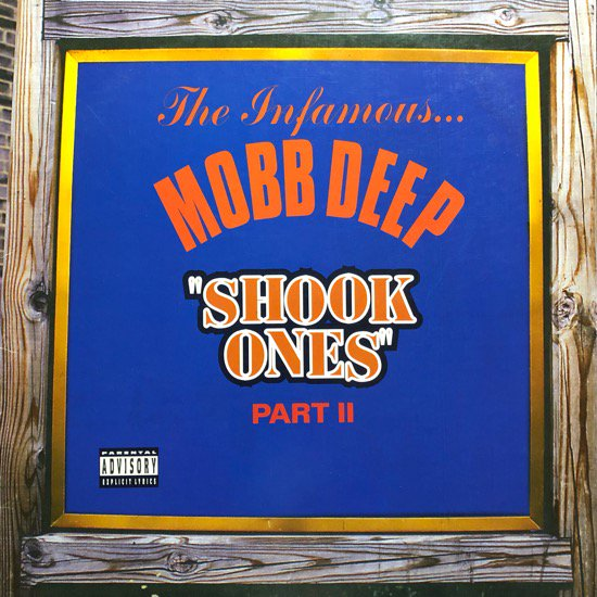 MOBB DEEP / SHOOK ONES PART II (95 US ORIGINAL)