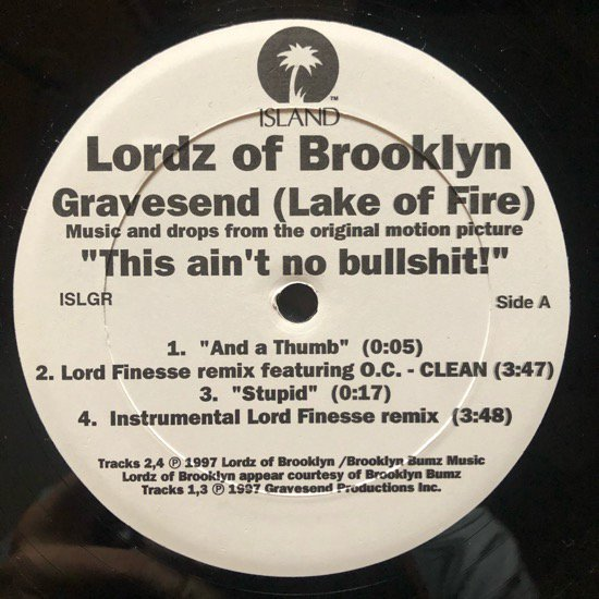 LORDZ OF BROOKLYN / GRAVESEND (LAKE OF FIRE)(Lord Finnese Remix)