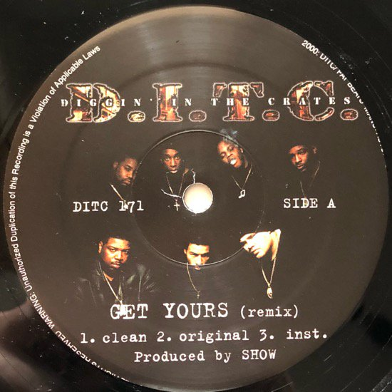 D.I.T.C. / GET YOURS (REMIX) b/w THICK (REMIX)