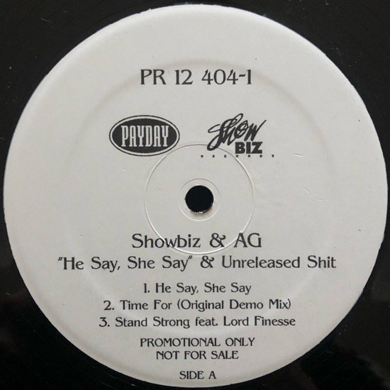SHOWBIZ & AG / HE SAY, SHE SAY & UNRELEASED SHIT