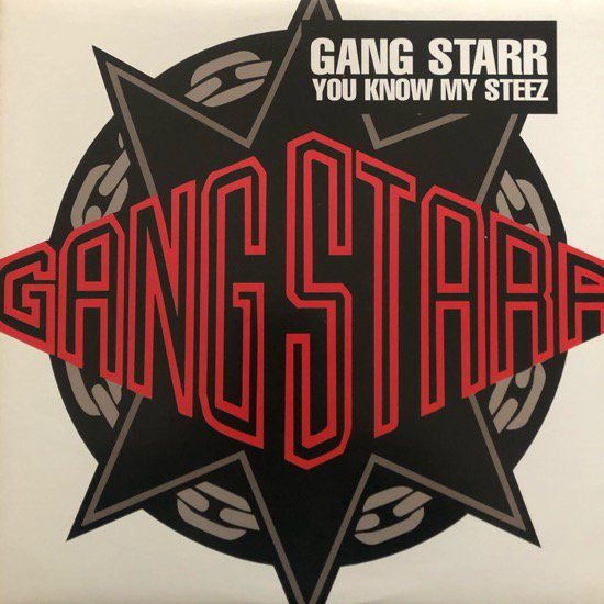 GANG STARR / YOU KNOW MY STEEZ (97 US ORIGINAL)