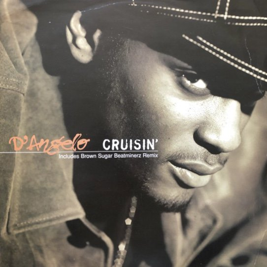 D'ANGELO / CRUISIN' b/w BROWN SUGAR (96 UK ORIGINAL)