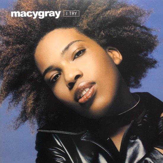 MACY GRAY / I TRY (Jaydee Remix)