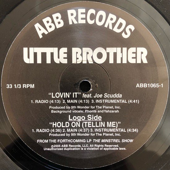 LITTLE BROTHER / LOVIN' IT / HOLD ON (TELLIN ME)
