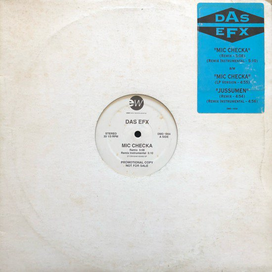 DAS EFX / MIC CHECKA / Jussumen(Pete Rock remix) (92 US ORIGINAL PROMO ONLY)