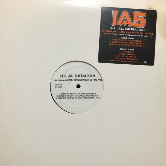 ILL AL SKRATCH / DANCE WIT' ME b/w AFTER THE DANCE (97 US PROMO ONLY)