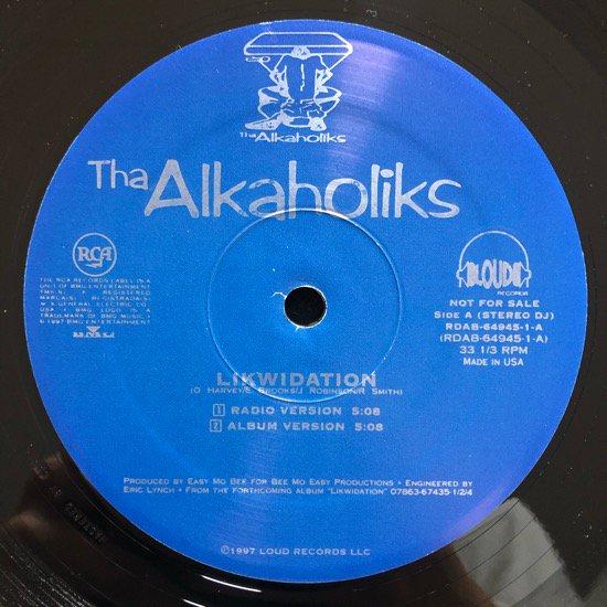 THA ALKAHOLIKS / LIKWIDATION (97 PROMO)