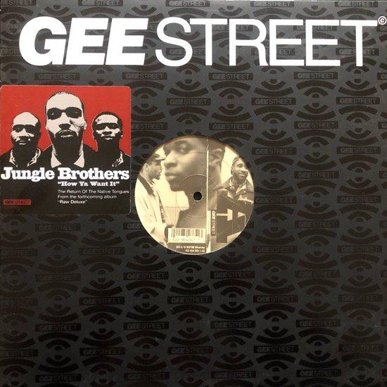 JUNGLE BROTHERS / HOW YA WANT IT WE GOT IT (Native Tongues Mix) (96 US ORIGINAL)