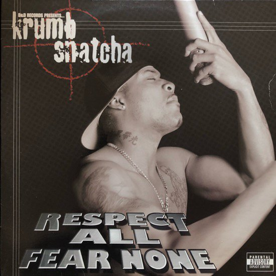 KRUMB SNATCHA / RESPECT ALL FEAR NONE