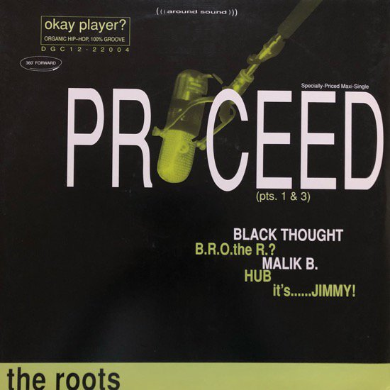 THE ROOTS / PROCEED (PTS. 1 & 3)(94 US ORIGINAL)
