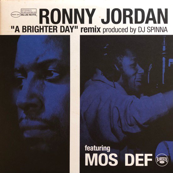 RONNY JORDAN FEATURING MOS DEF / A BRIGHTER DAY (DJ SPINNA REMIX)