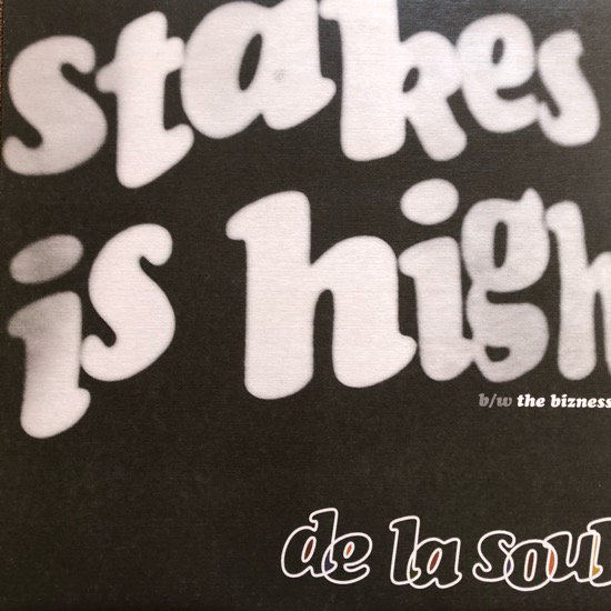 DE LA SOUL / STAKES IS HIGH (96 US ORIGINAL)