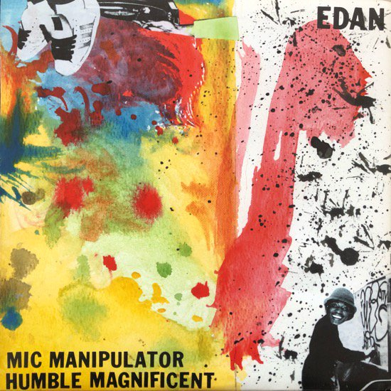EDAN / MIC MANIPULATOR / HUMBLE MAGNIFICENT