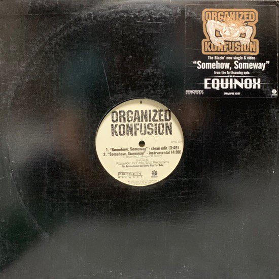ORGANIZED KONFUSION / SOMEHOW, SOMEWAY (97 US PROMO)