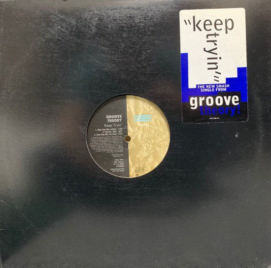 GROOVE THEORY / KEEP TRYIN' (95 US PROMO ONLY REMIX)