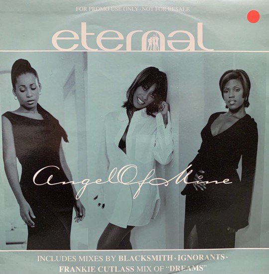 ETERNAL / ANGEL OF MINE b/w DREAMS (PROMO)