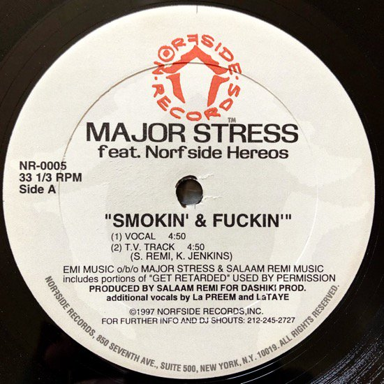 MAJOR STRESS FEATURING NORFSIDE HEROES / SMOKIN' & FUCKIN'