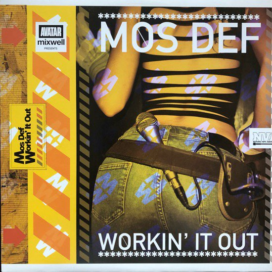 MOS DEF / WORKIN' IT OUT