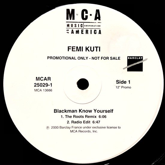 FEMI KUTI / BLACKMAN KNOW YOURSELF (The Roots Remix) (US PROMO ONLY)