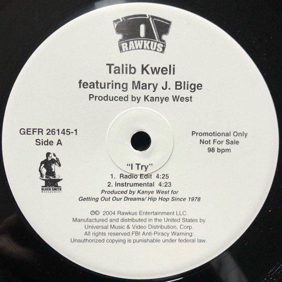 TALIB KWELI FEATURING MARY J. BLIGE / I TRY (PROMO)
