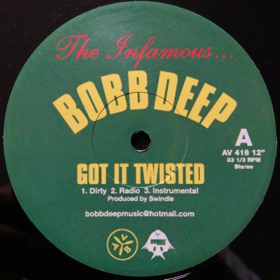 BOBB DEEP / GOT IT TWISTED b/w SHOOK ONES PT. 2